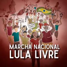 Marcha Nacional Lula Livre