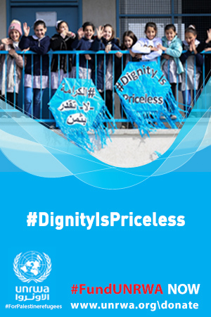 Dignity is priceless - Fund UNRWA Now