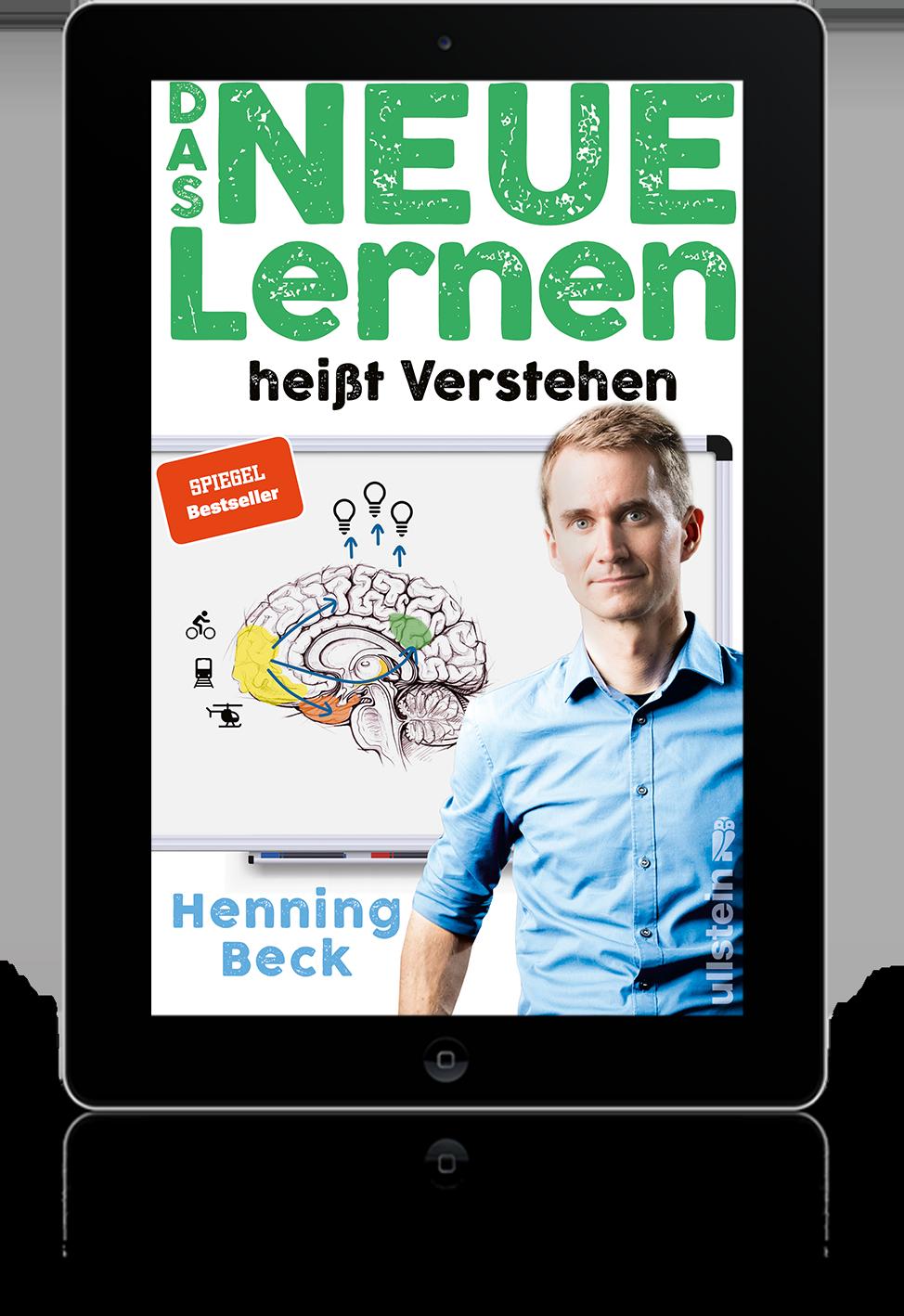 Henning Beck: Das neue Lernen