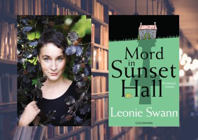 """Leonie Swann und """"Mord in Sunset Hall"""""""