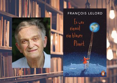 François Lelord - Es war einmal ein blauer Planet