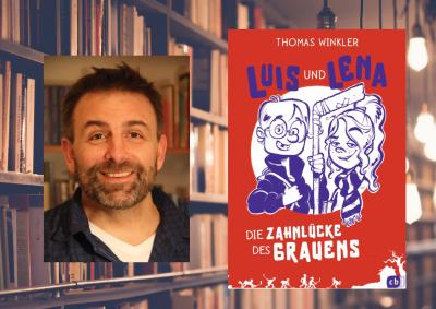 Thomas Winkler Luis und Lena - Die Zahnlücke des Grauens