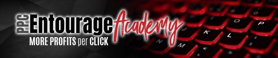 PPC Entourage Academy