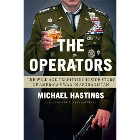 The Operators by Michael Hastings.jpeg