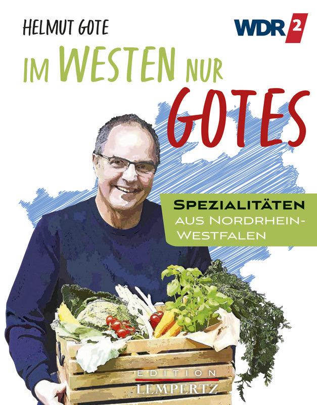 Kochbuch: Im Westen nur Gotes