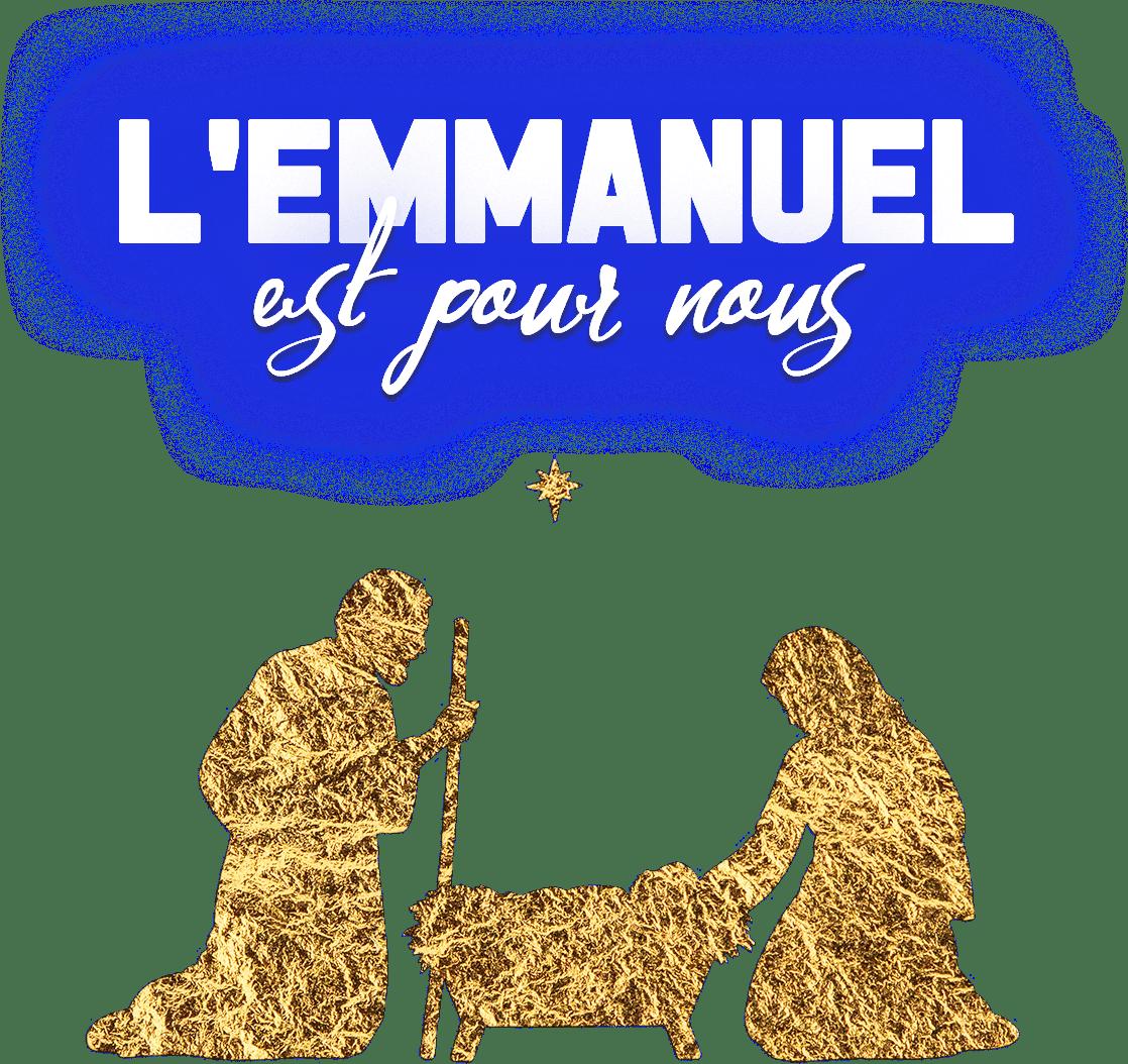 L'Emmanuel est pour nous