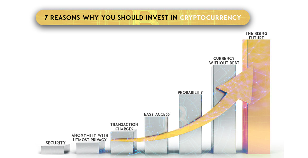 7-Reasons-Why-You-Should-Invest-In-Cryptocurrency