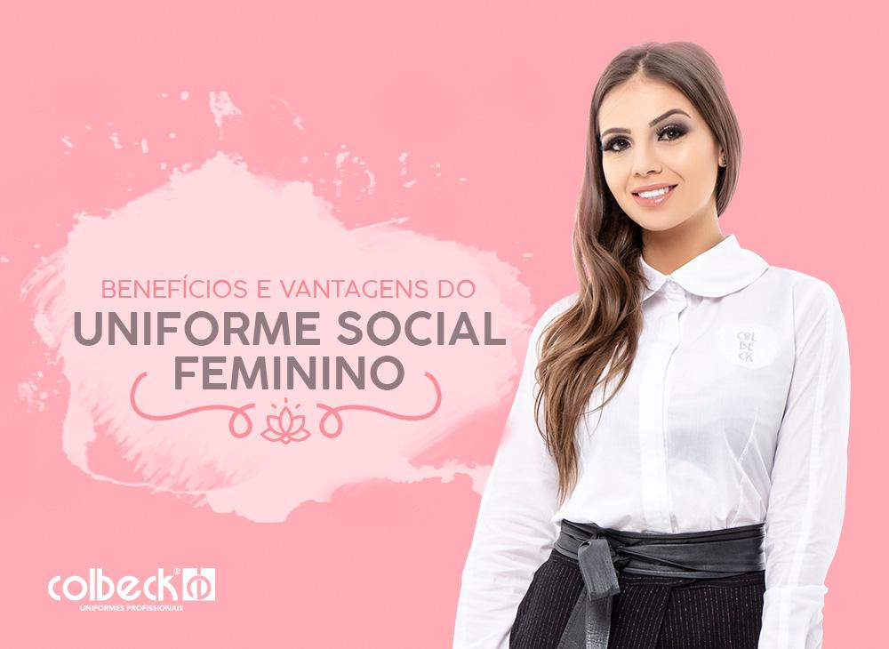 Benefícios e vantagens do uniforme social feminino