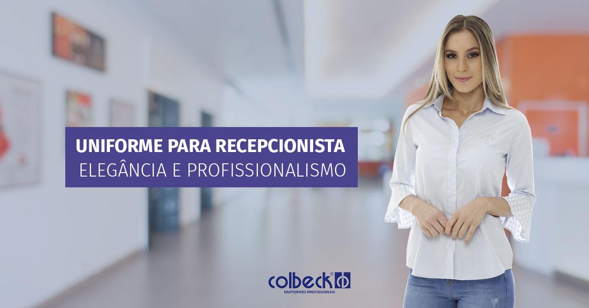 Uniforme para recepcionista: elegância e profissionalismo