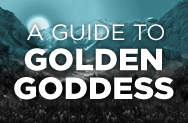 Guide to Golden Goddess