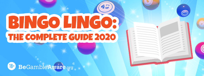 Bingo Lingo: The Full List of UK Bingo Calls 2020