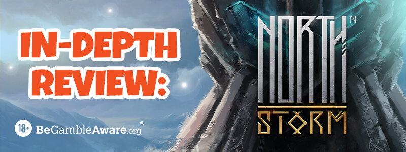 North Storm: In Depth Review