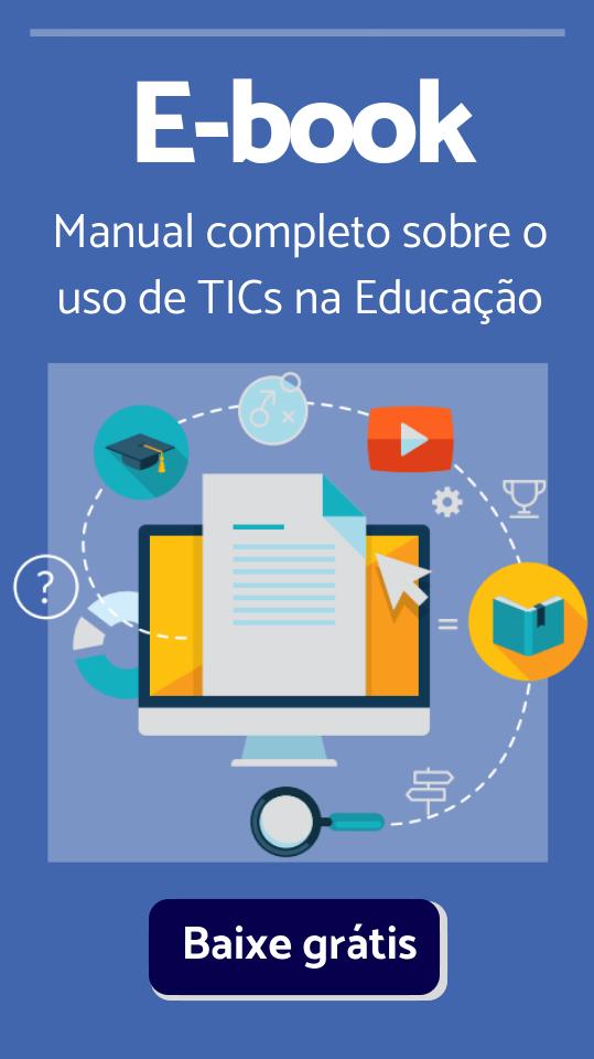 Manual completo sobre o uso de TICs na Educação