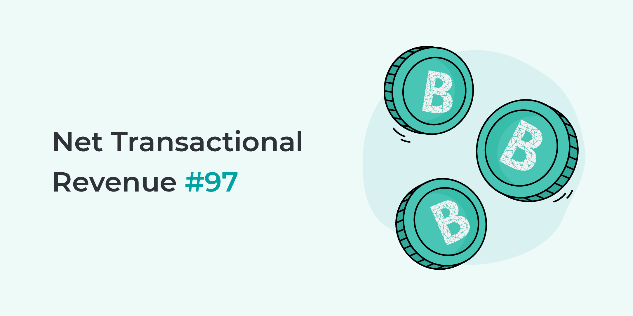 Bankera's Net Transactional Revenue No. 97