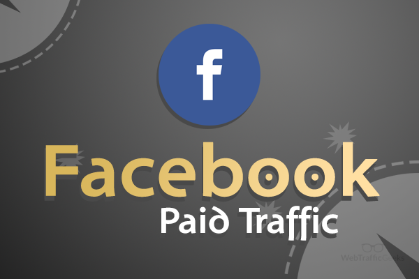 facebook paid traffic
