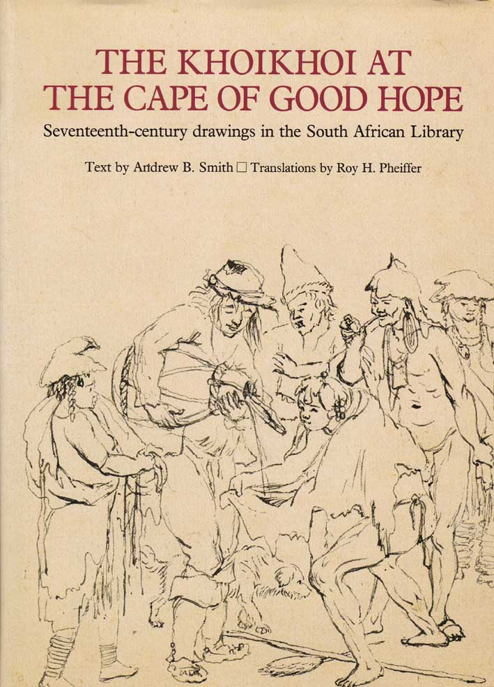 Book cover for The Khoikhoi at the Cape of Good Hope by Andrew B Smith published by Africana Publishers