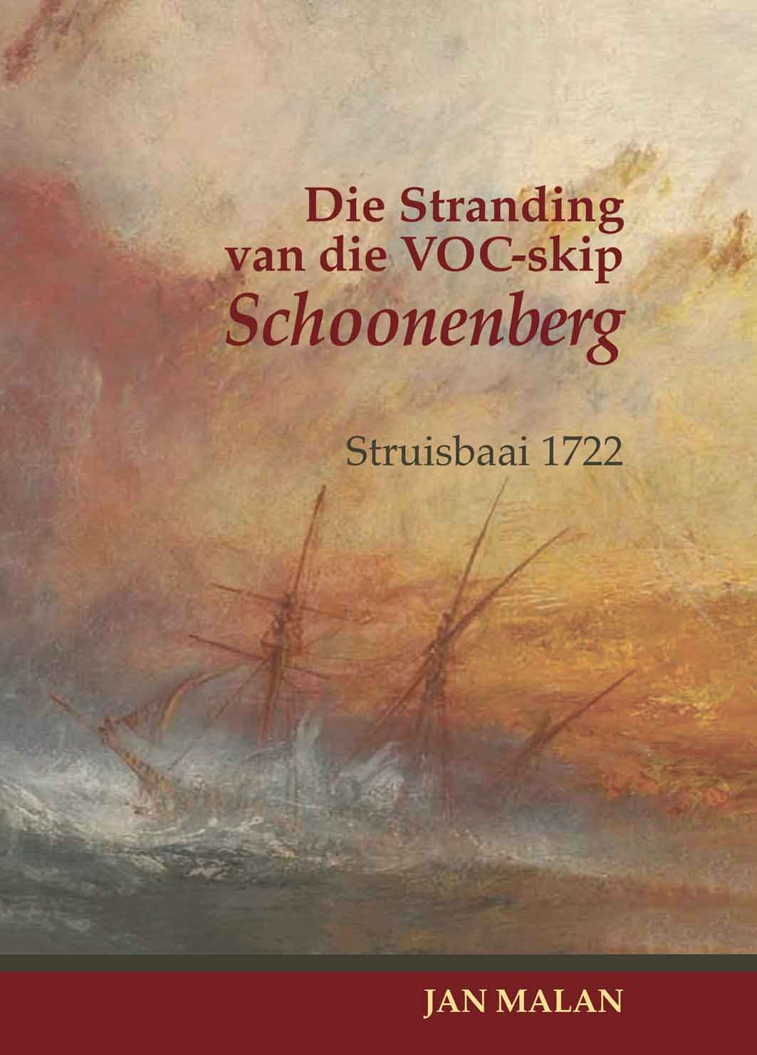 Book cover for Die Stranding van die VOC-skip Schoonenberg: Struisbaai 1722 by Jan Malan published by Africana Publishers