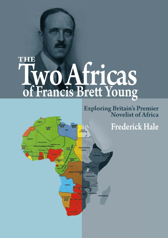 Book cover for The two Africas of Francis Brettt Young by Frederick Hale published by Africana Publishers