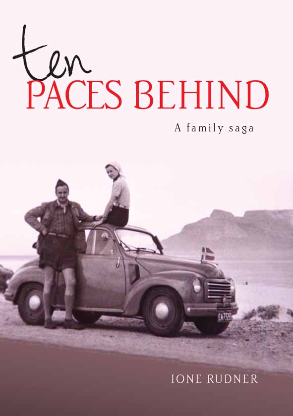 Book cover for Ten paces behind: a family saga by Ione Rudner published by Africana Publishers