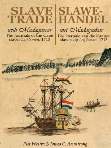 Book cover for Slave Trade with Madagascar / Slawehandel met Madagaskar by Piet Westra, James C. Armstrong published by Africana Publishers