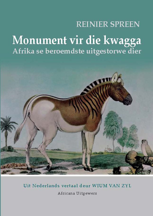 Book cover for Monument vir die kwagga by Reinier Spreen published by Africana Publishers