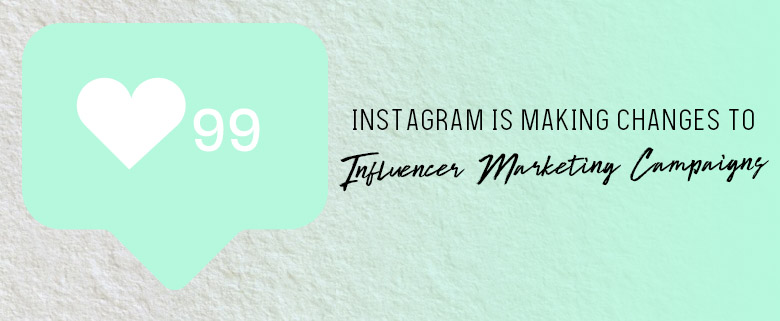 IG's changes to influencer marketing