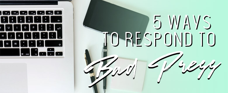 5 Ways To Respond to Bad Press
