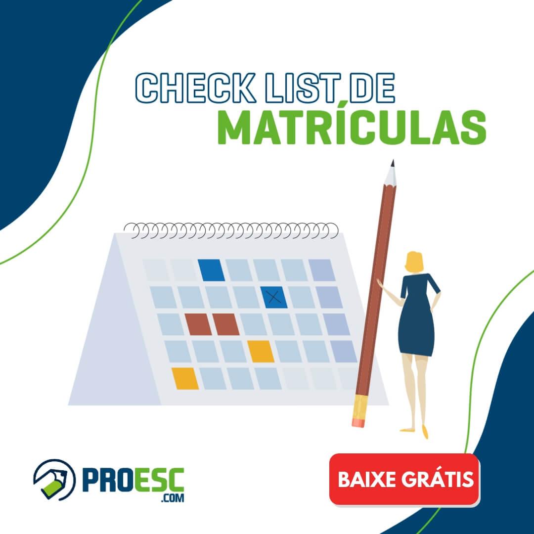 Checklist de Matrículas: saiba o que não pode faltar antes e durante a realização das matrículas escolares