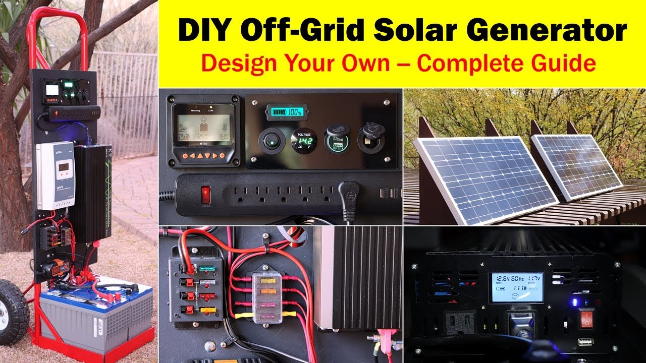 How To Make Your Own Off-Grid SolarGenerator
