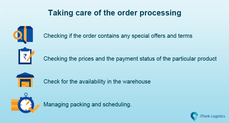 Taking care of order processing