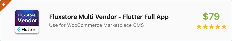 Componente Flutter: FluxStore Multi Vendors - aplicativo de flutter do Marketplace