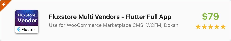Flutter Mobile App: FluxStore Multi Vendors - aplicativo Flutter marketplace