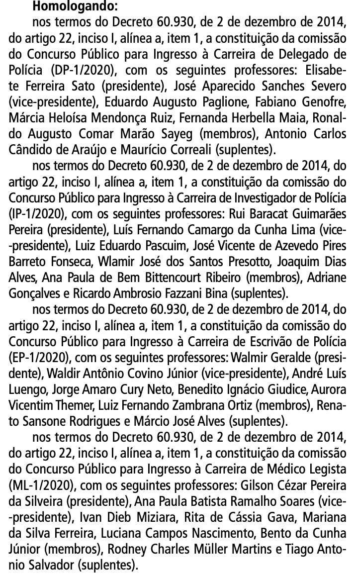 Transcrição de homologação das comissões organizadoras dos próximos concursos PC SP