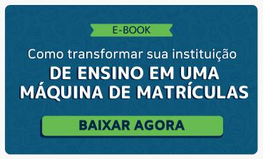 Ebook: Como transformar sua instituição de ensino em uma máquina de matrículas
