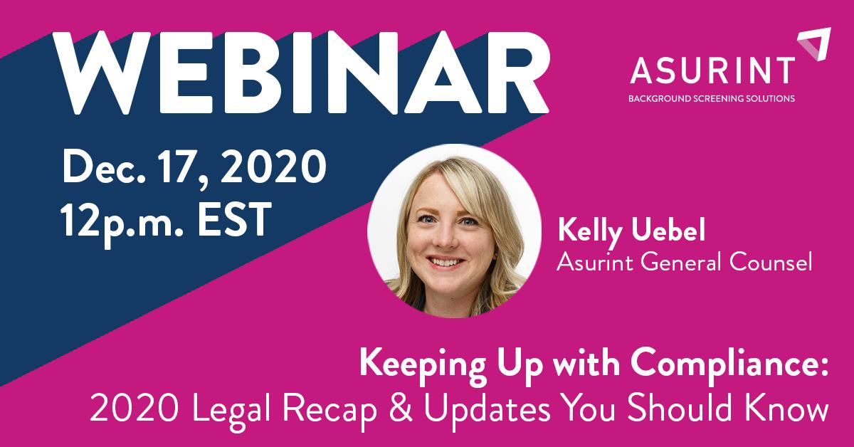 asurint-webinar-Dec-Keeping-Up-with-Compliance-2020-Legal-REcap-Updates_FB_1200x628_Promo1.jpg