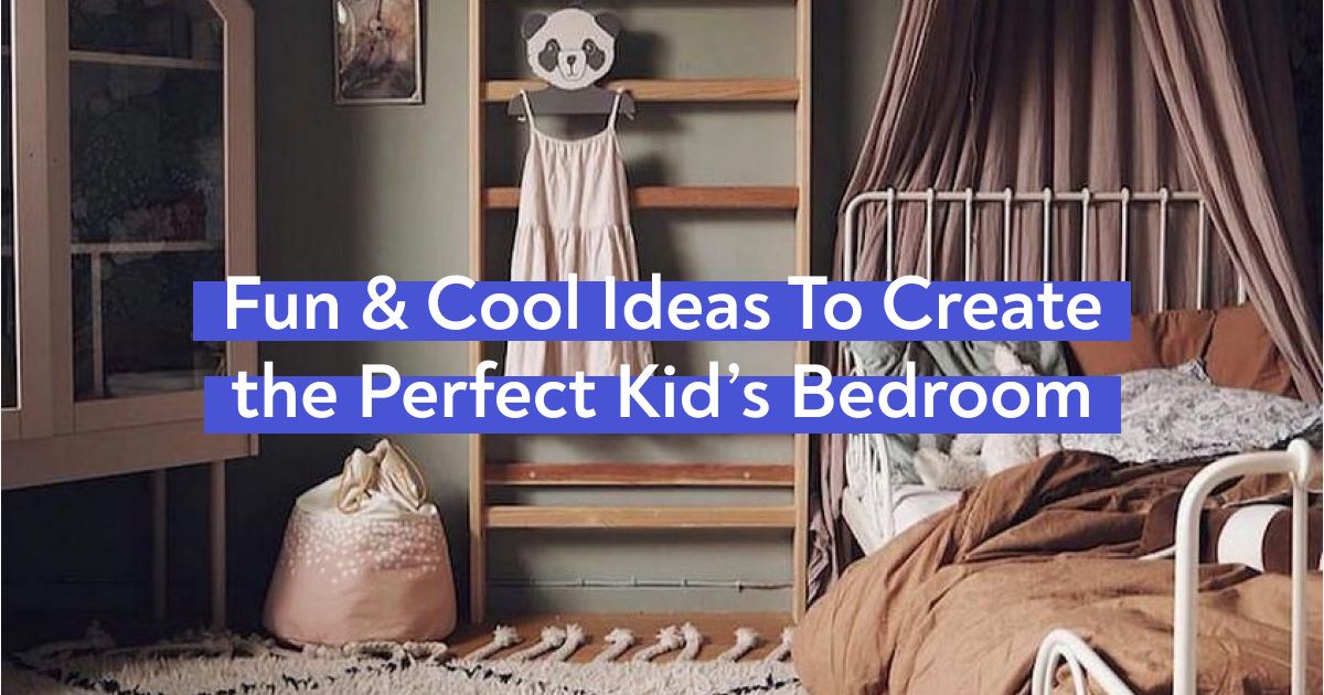 Fun & Cool Ideas To Create the Perfect Kids Bedroom - Articles about Furniture and Furnishing 1 by  image