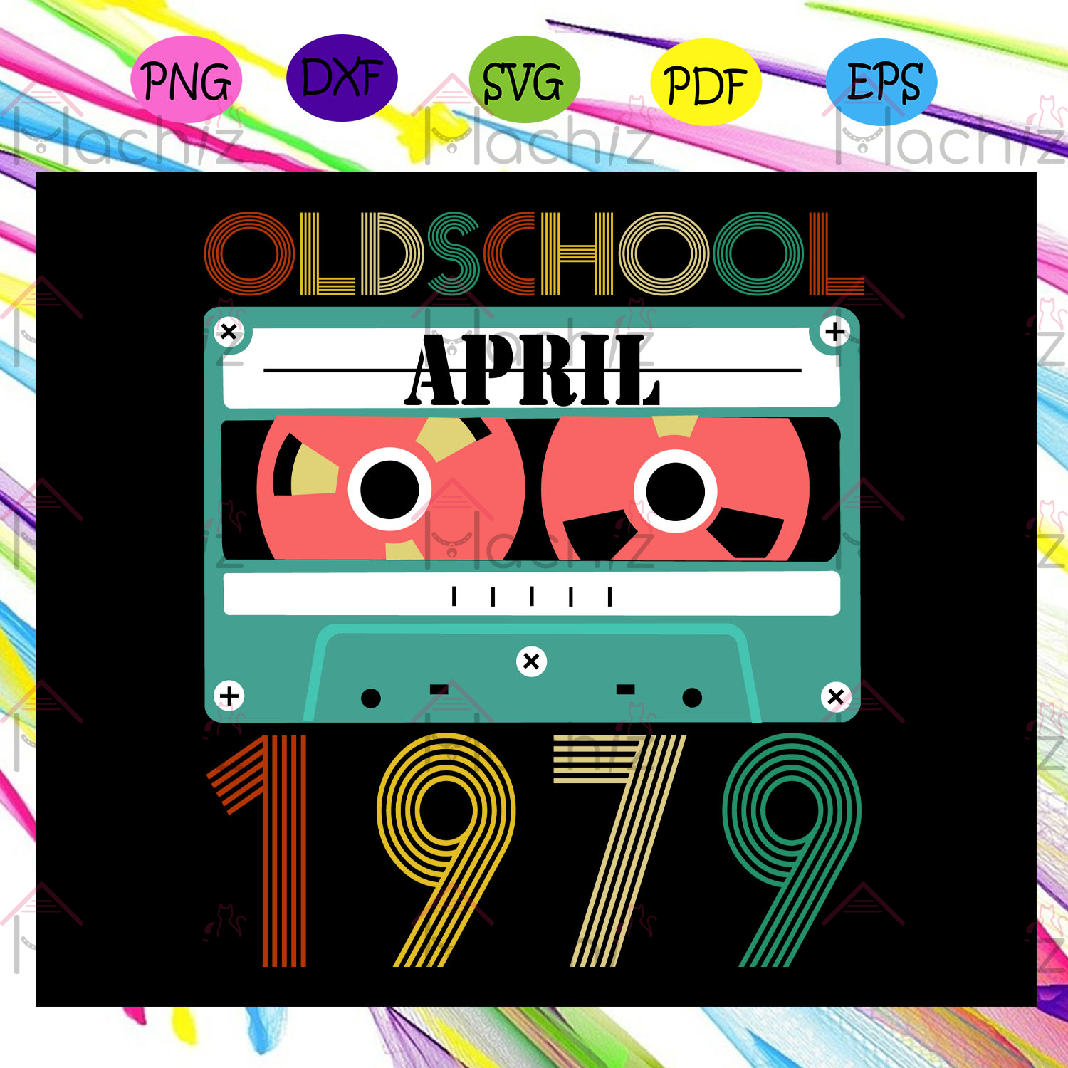 Old school april 1979 svg, files for silhouette, files for cricut, svg, dxf, eps, png instant download