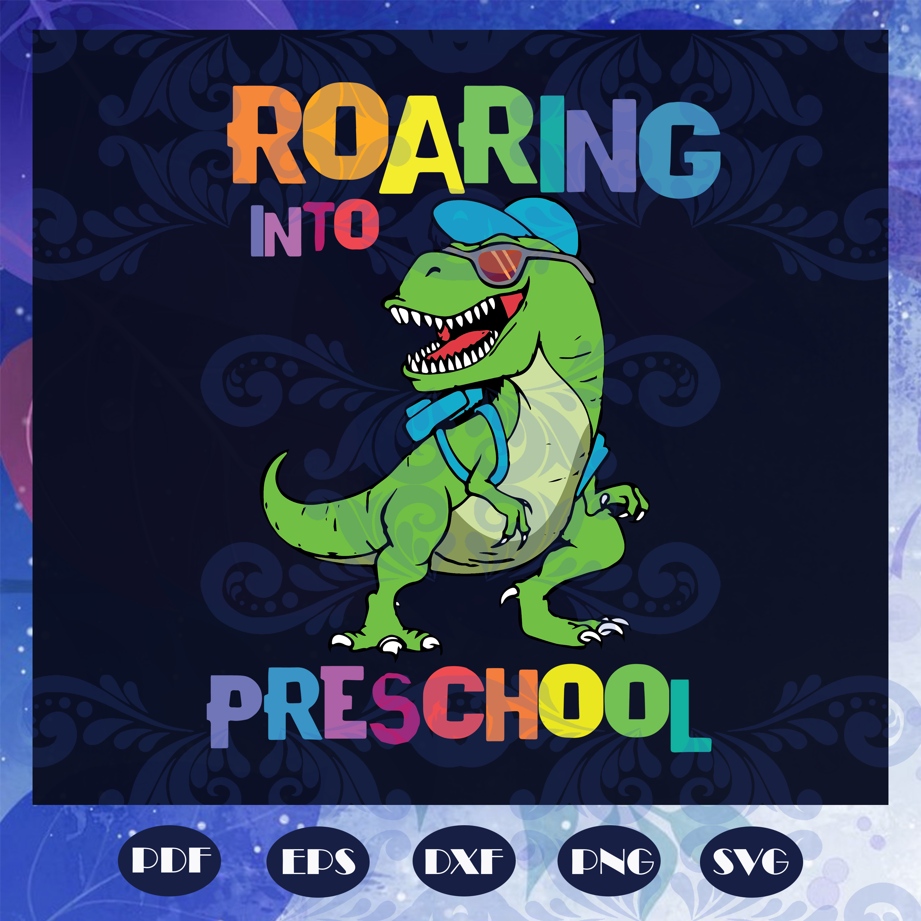 Roaring into pre school svg, come to pre school svg, pre school svg, prepare for pre school svg, students svg, primary school svg, class svg, dinosaur svg, back to school svg, files for silhouette, files for cricut, svg, dxf, eps, png, instant download
