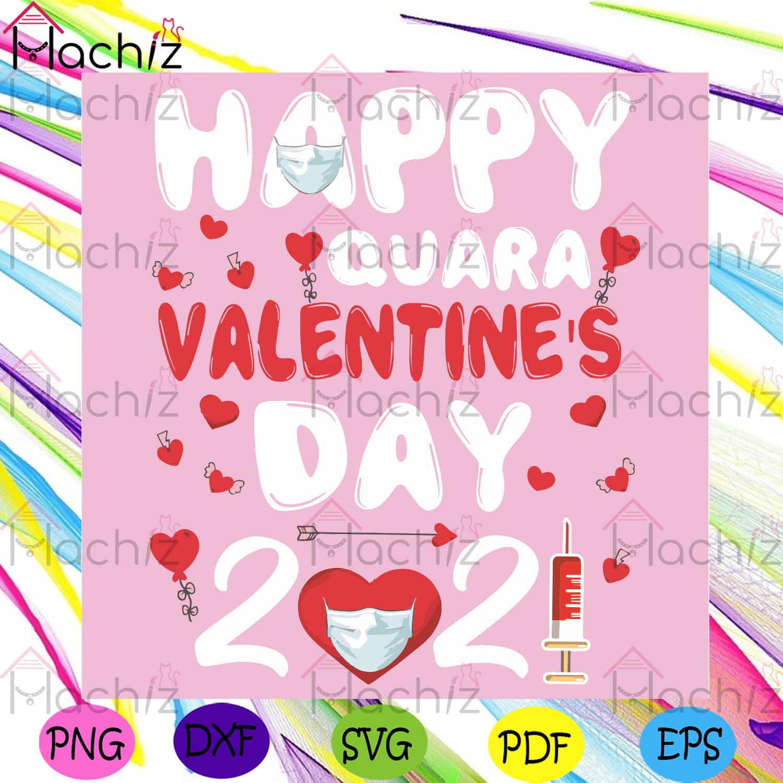 Happy quara valentine day svg, valentine svg, valentine 2021 svg, quarantined valentine 2021 svg, face mask svg, happy valentine svg, syringe svg, love gifts svg, valentine day svg, valentine gifts svg, valentine party svg