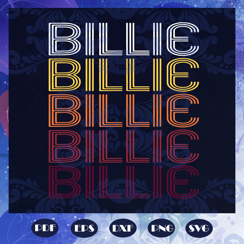 Billie retro wordmark pattern svg, billie vintage style, billie svg, vintage style, billie holiday, billie holiday concert, billie  lover, billie lover gift svg, files for silhouette, files for cricut, svg, dxf, eps, png, instant download