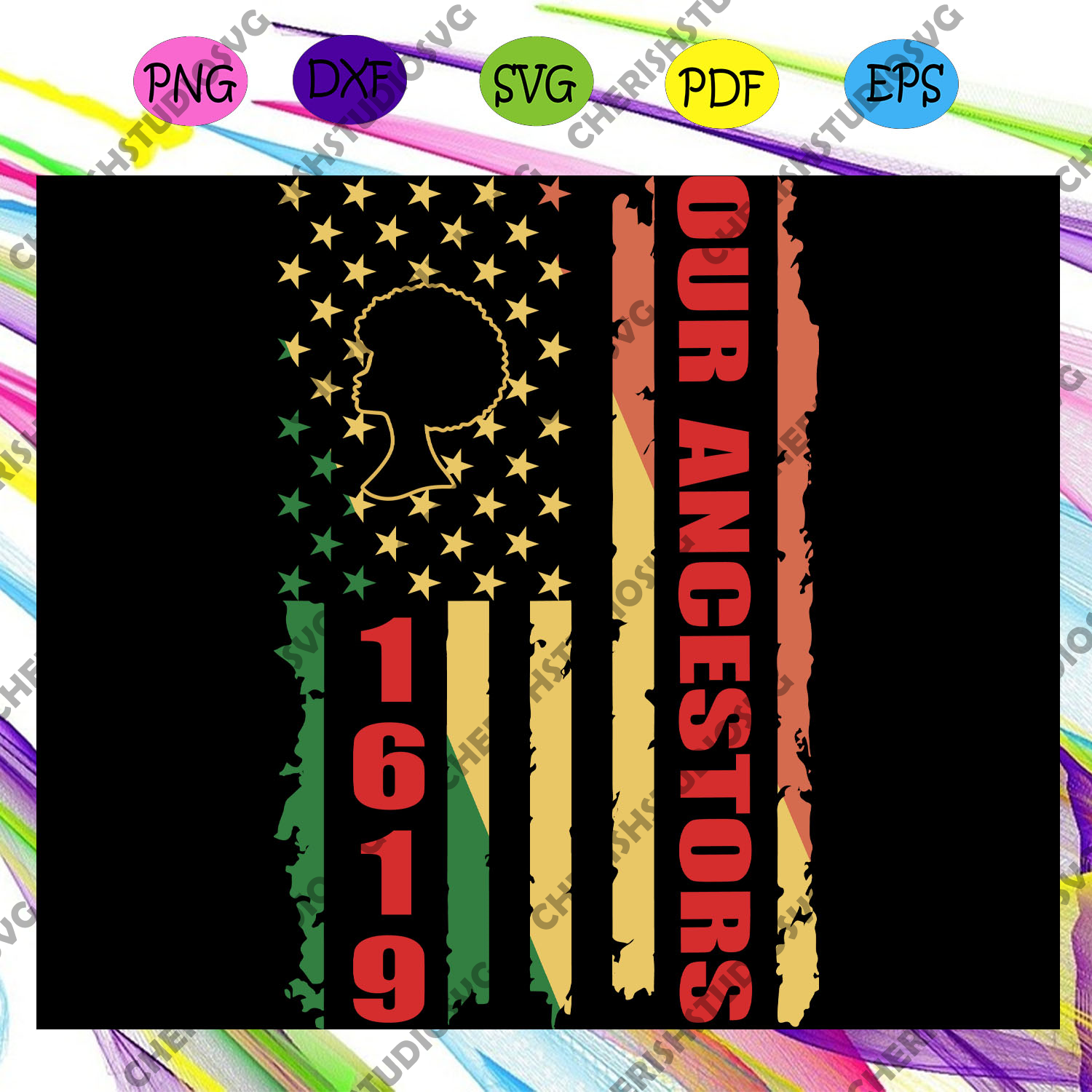 1619 our ancestors, our ancestors, african american, african american, black girl, black girl matter, black woman, black woman svg,trending svg for silhouette, files for cricut, svg, dxf, eps, png instant download