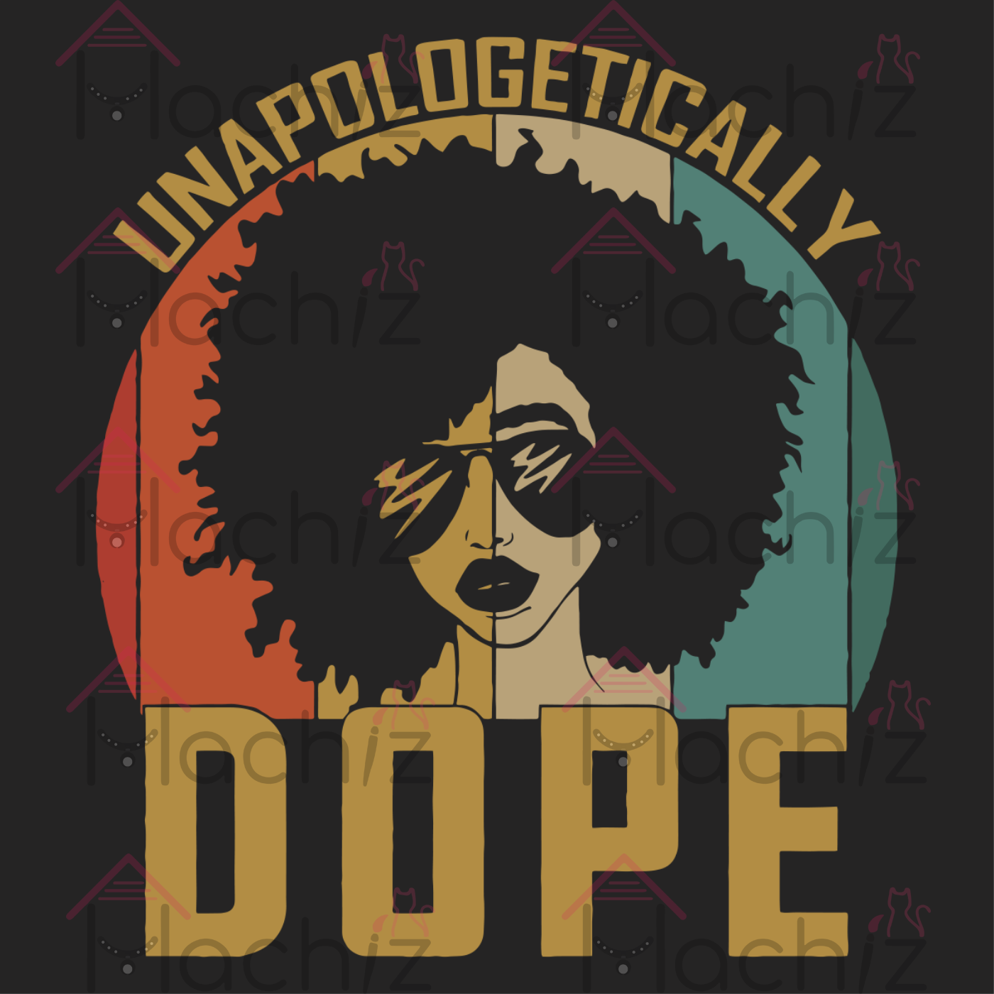 Unapologetically dope, trending svg, black history, black history month,black girl, melanin, black lives matter svg,black melanin, gift for black girl, black girl magic, african american,afro queen, afro melanin, african melanin