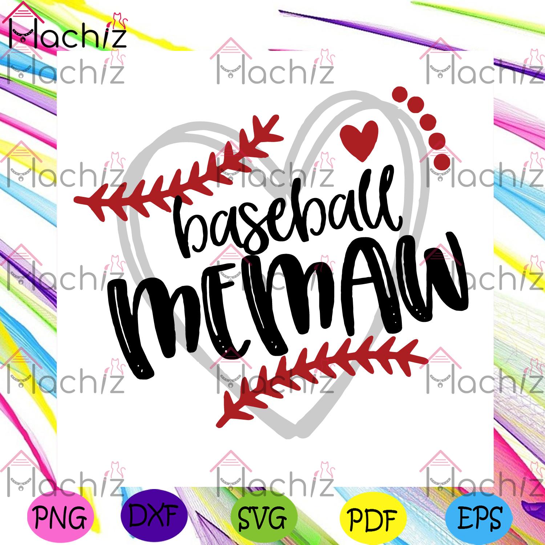 Baseball memaw svg mothers day svg, memaw svg, baseball svg