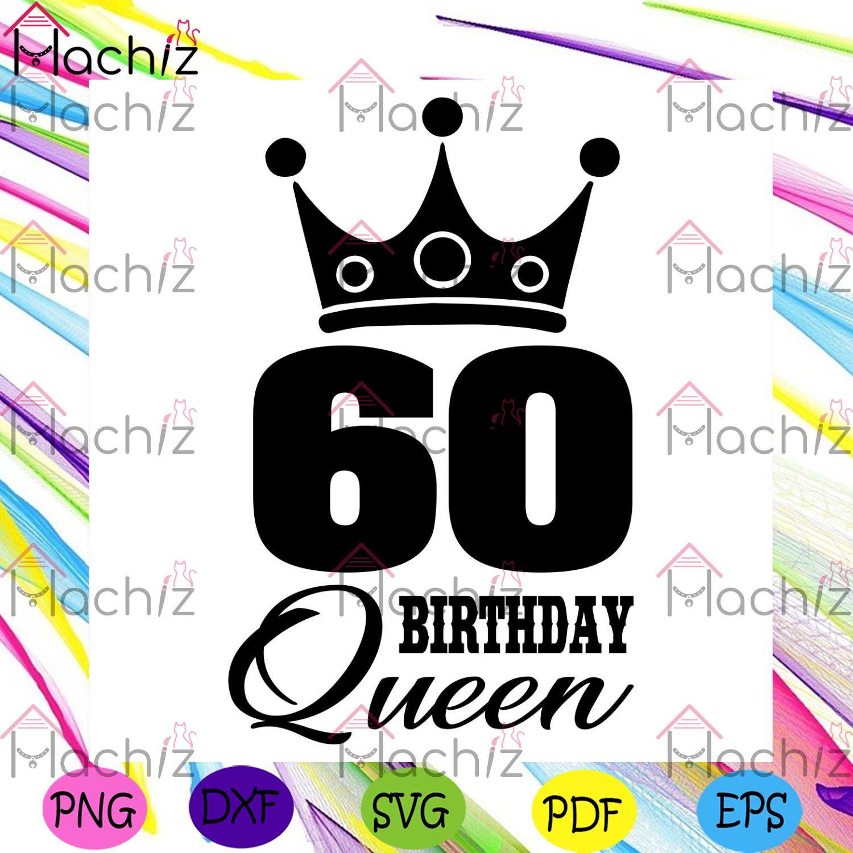 60 birthday queen crown svg birthday svg, 60th birthday svg