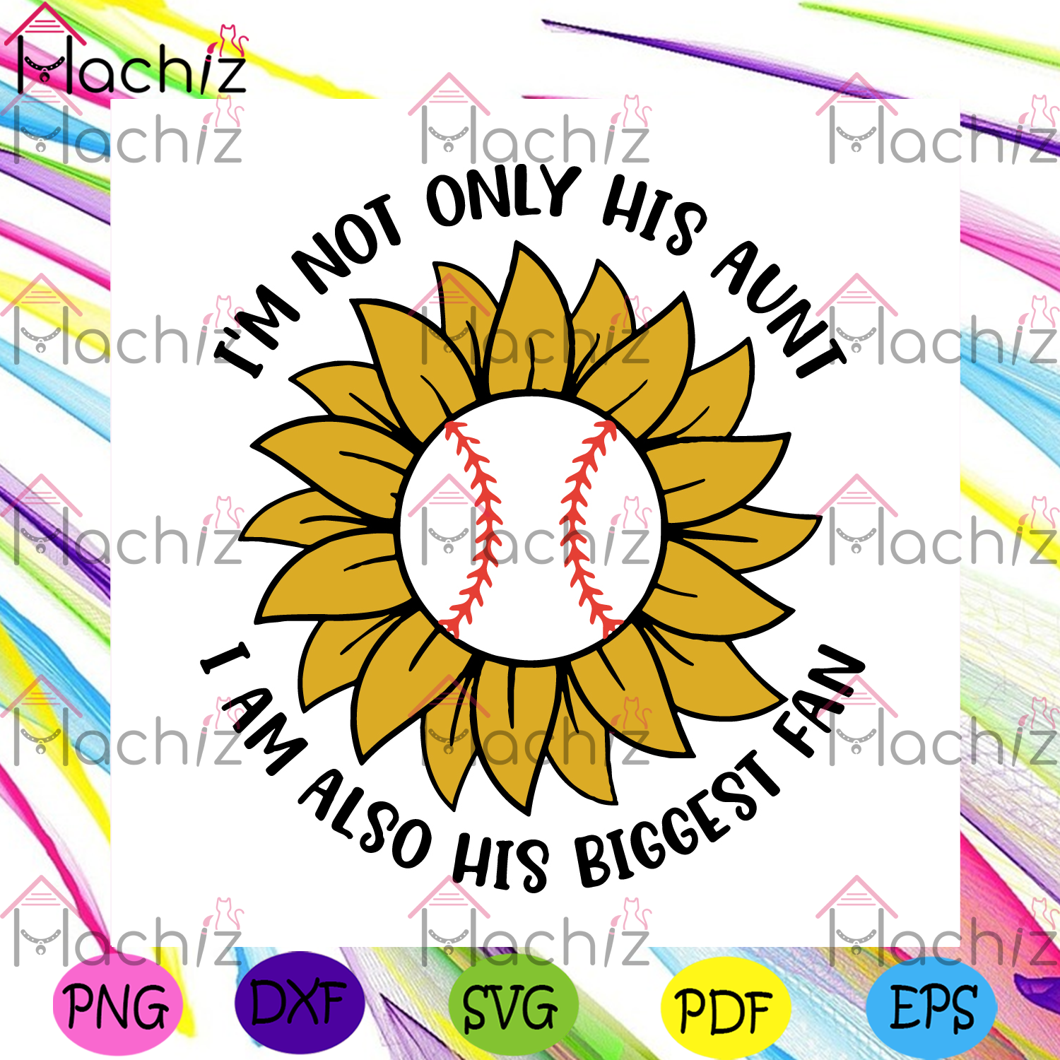 Baseball im not only his aunt svg mothers day svg, sport svg