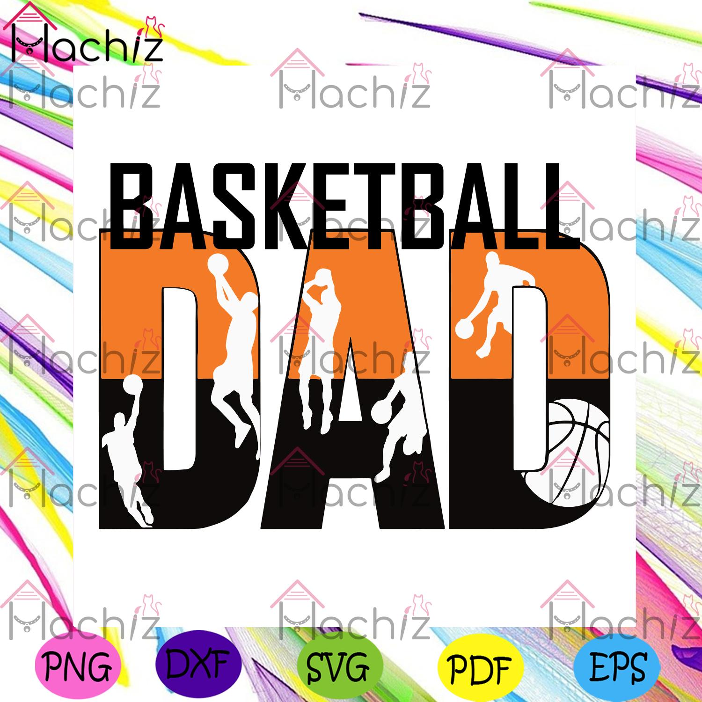 Basketball dad svg fathers day svg, sport svg, dad svg