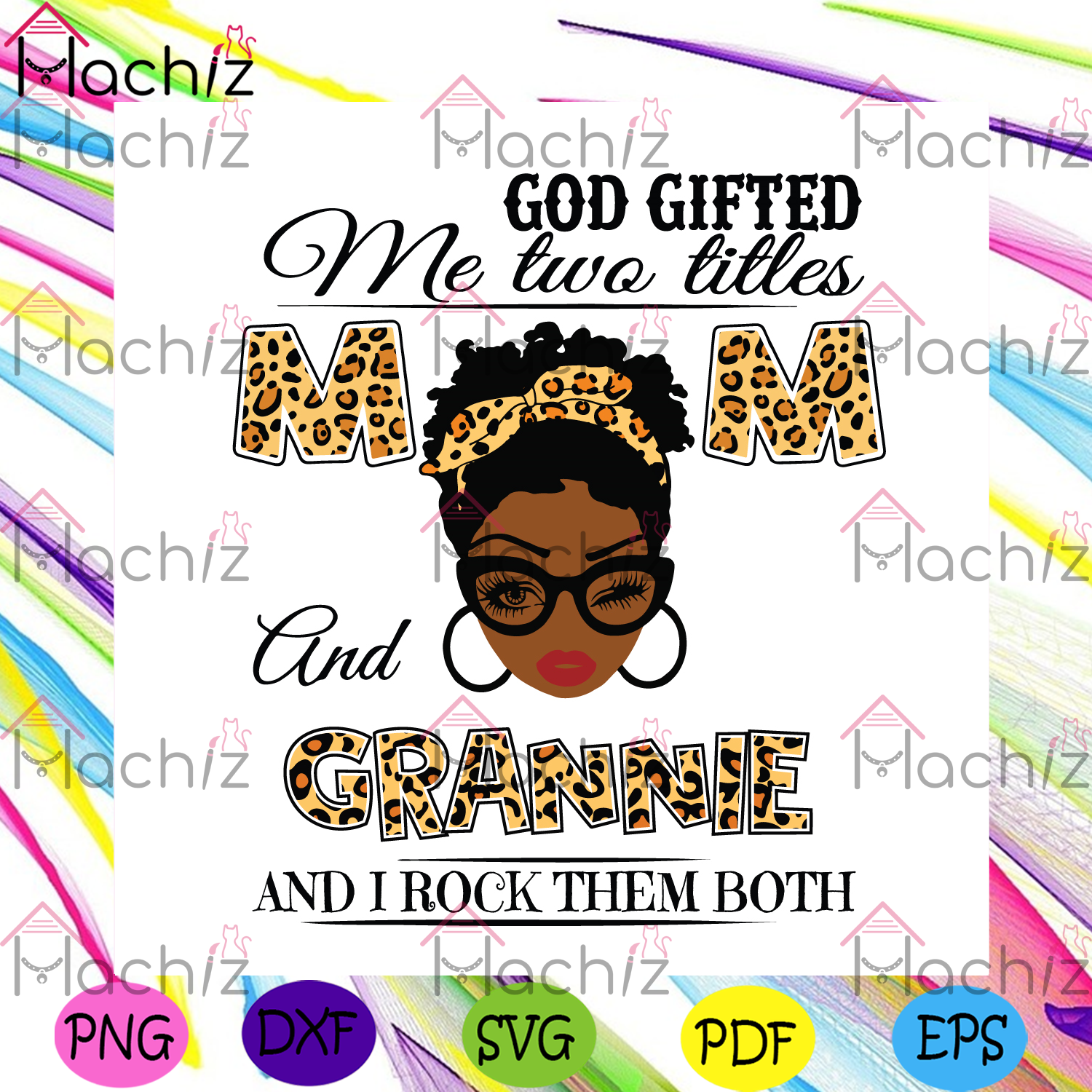 God gifted me two titles mom and grannie svg mothers day svg
