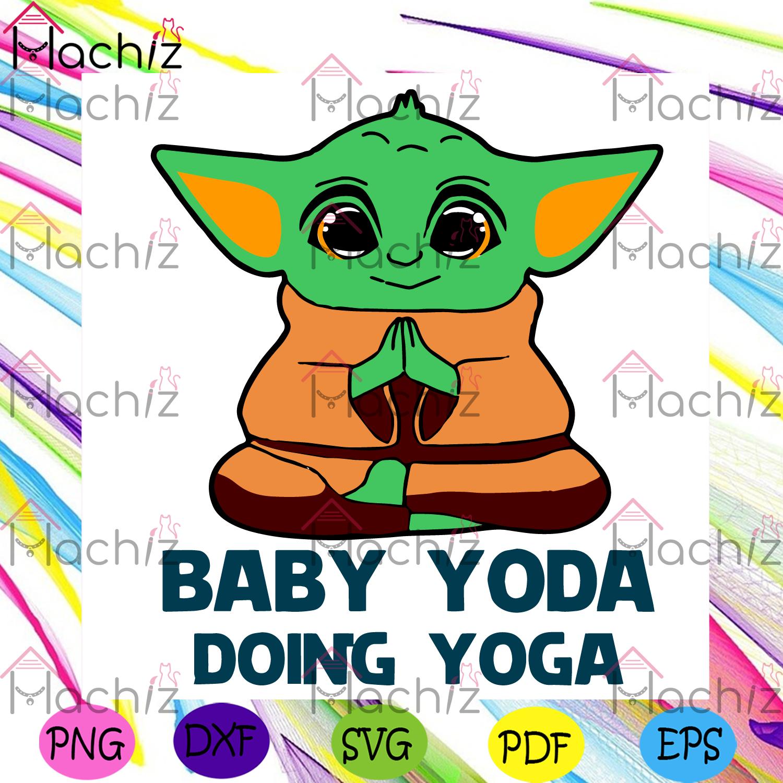 Baby yoda doing yoga svg trending svg, baby yoda svg, yoga yoda svg