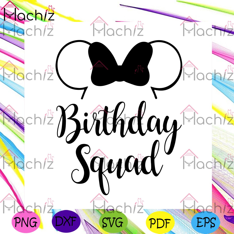 Birthday squad minnie svg birthday svg, birthday girl svg