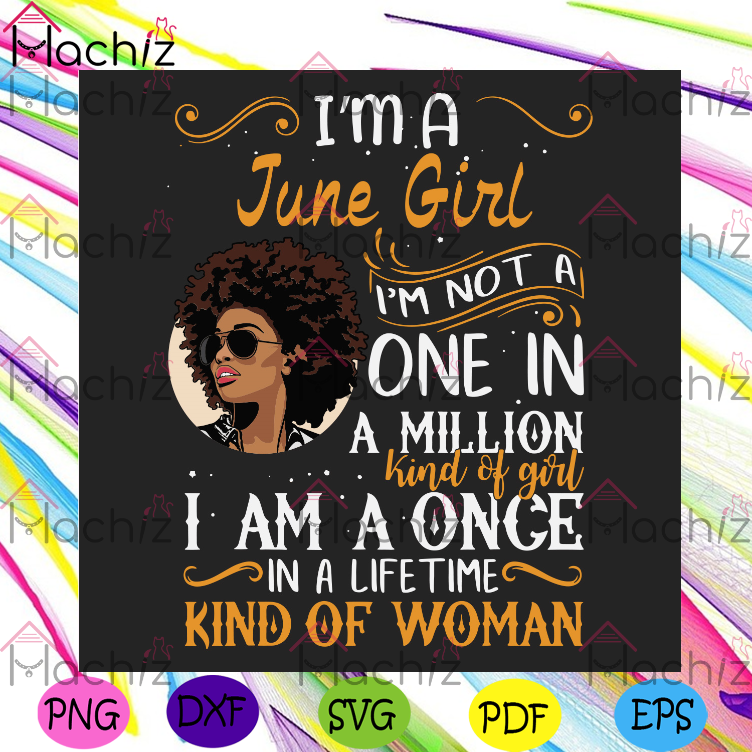 Im a june girl im a once in a lifetime kind of woman svg birthday
